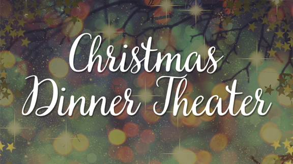 Christmas Dinner Theater